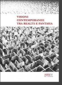 ARSEV-VISIONI-CONTEMPORANEE-TRA-REALTA--E-FANTASIA-2014